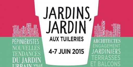 salon JARDINS JARDINS Parc des Tuileries PARIS